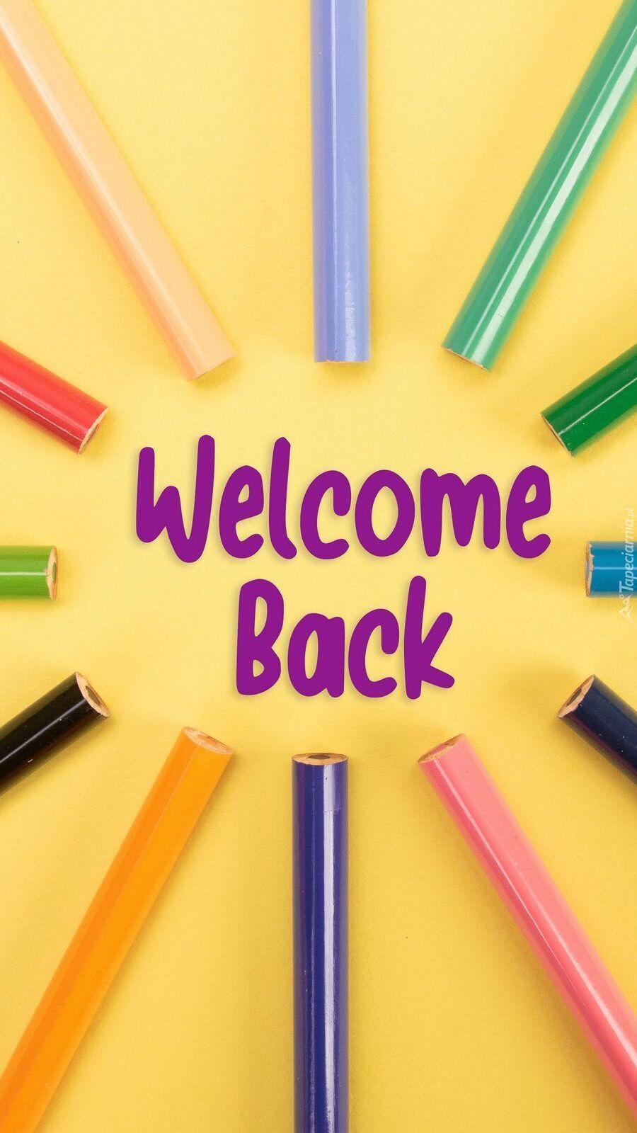 Kredki wokół napisu Welcome Back