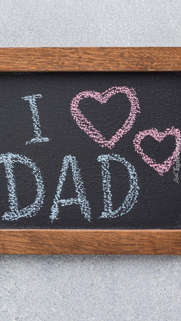 Napis I love Dad na tabliczce
